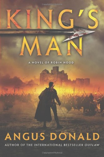 King's Man: A Novel of Robin Hood: Donald, Angus