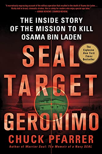 9781250014719: SEAL Target Geronimo: The Inside Story of the Mission to Kill Osama bin Laden