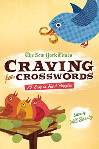 9781250015402: The New York Times Craving for Crosswords: 75 Easy to Hard Puzzles