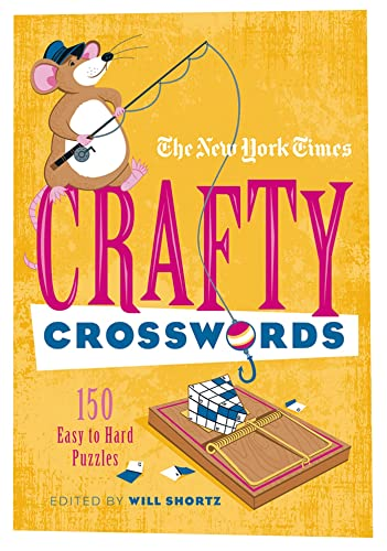 9781250015419: The New York Times Crafty Crosswords: 150 Easy to Hard Puzzles