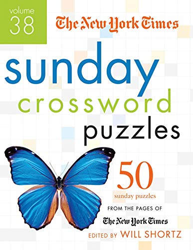9781250015440: The New York Times Sunday Crossword Puzzles Volume 38: 50 Sunday Puzzles from the Pages of The New York Times