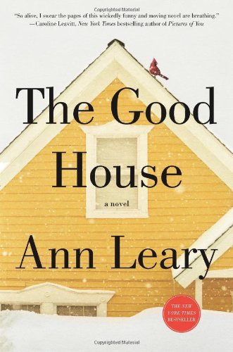9781250015549: The Good House: A Novel