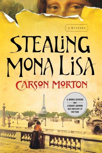 9781250015730: Stealing Mona Lisa: A Mystery