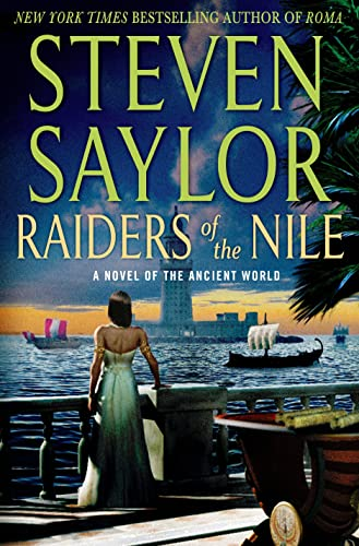 9781250015976: Raiders of the Nile: A Novel of the Ancient World (Novels of Ancient Rome)