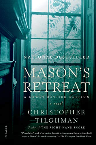 9781250016072: Mason's Retreat: A Novel