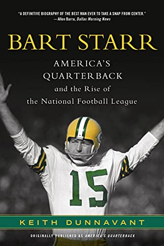 9781250016249: Bart Starr: America's Quarterback and the Rise of the National Football League