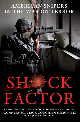 9781250016553: Shock Factor: American Snipers in the War on Terror