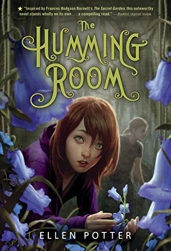 9781250016669: The Humming Room: A Novel Inspired by the Secret Garden