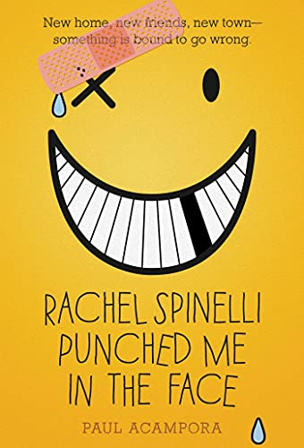 9781250016690: Rachel Spinelli Punched Me in the Face