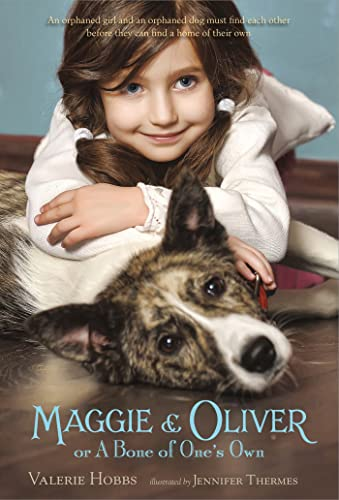 Maggie & Oliver or A Bone of One's Own: Hobbs, Valerie