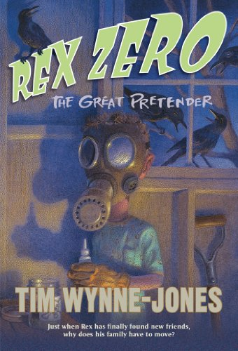 9781250016737: Rex Zero, The Great Pretender