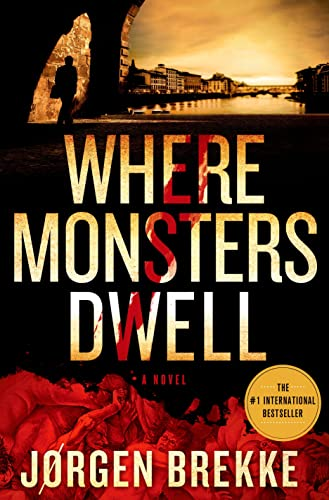 9781250016805: Where Monsters Dwell (Odd Singsaker)