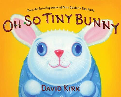 Oh So Tiny Bunny: Kirk, David