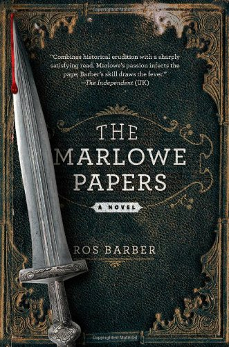 9781250017178: The Marlowe Papers: A Novel