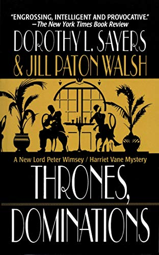 9781250017437: Thrones, Dominations: A Lord Peter Wimsey / Harriet Vane Mystery