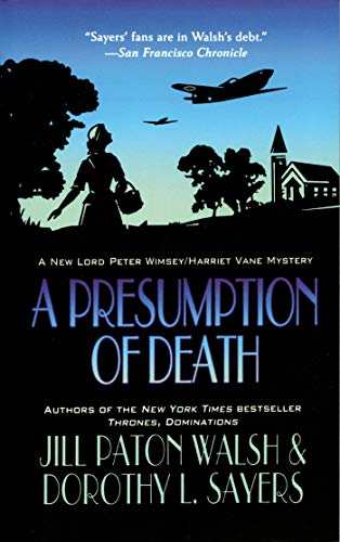 9781250017444: A Presumption of Death: NO. 2 OF 3 (Lord Peter Wimsey/Harriet Vane, 2)