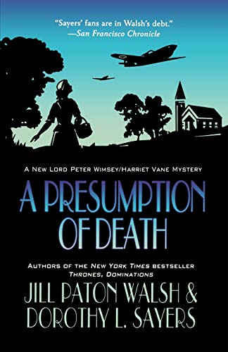 A Presumption of Death (Lord Peter Wimsey and Harriet Vane): Jill Paton Walsh