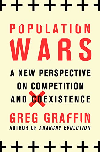 9781250017628: Population Wars: A New Perspective on Competition and Coexistence
