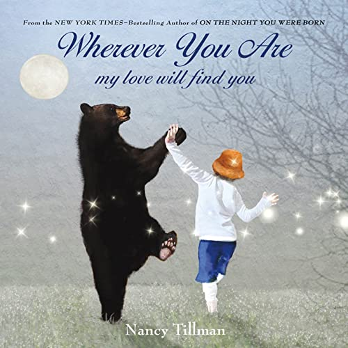 Wherever You Are: My Love Will Find You: Tillman, Nancy