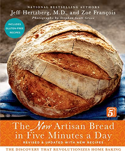 The New Artisan Bread in Five Minutes: Hertzberg M.D., Jeff;