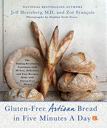 9781250018311: Gluten-Free Artisan Bread in Five Minutes a Day: The Baking Revolution Continues with 90 New, Delicious and Easy Recipes Made with Gluten-Free Flours