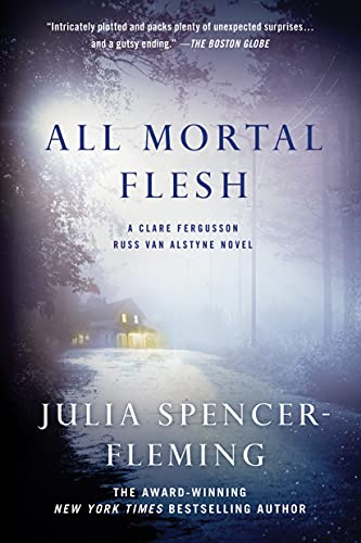 9781250018557: All Mortal Flesh (Clare Fergusson and Russ Van Alstyne)