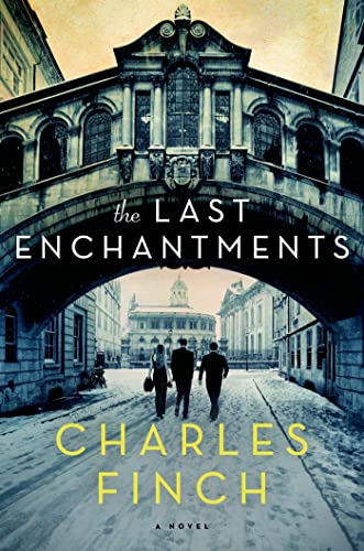 The Last Enchantments: Finch, Charles