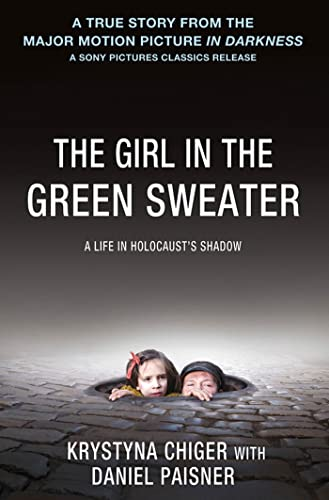 9781250018984: The Girl in the Green Sweater: A Life in Holocaust's Shadow