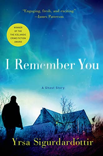 9781250019004: I Remember You: A Ghost Story