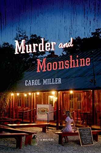 Murder and Moonshine: A Mystery (Moonshine Mystery Series): Miller, Carol