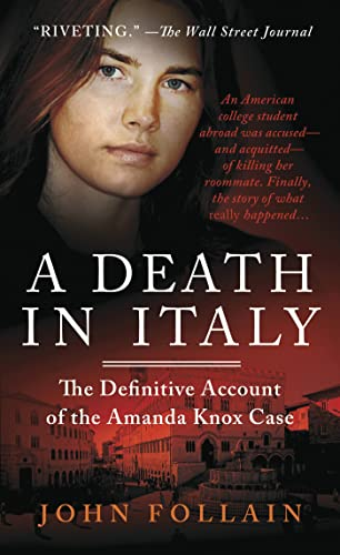 9781250019387: A Death in Italy: The Definitive Account of the Amanda Knox Case