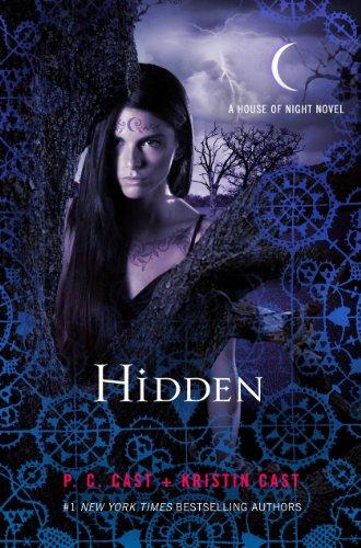 9781250019394: Hidden (House of Night, #10)