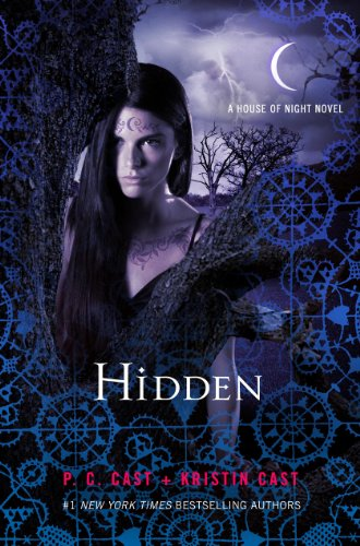 9781250019394: Hidden (House of Night, #10)