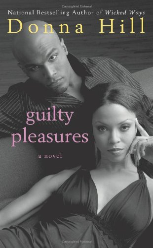 Guilty Pleasures (9781250019516) by Hill, Donna