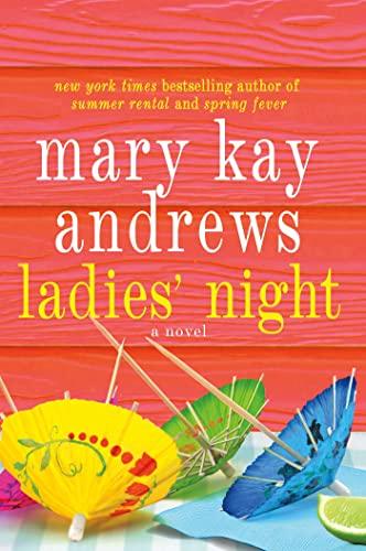 LADIES' NIGHT: Andrews, Mary Kay