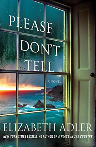 9781250019899: Please Don't Tell: The Emotional and Intriguing Psychological Suspense Thriller