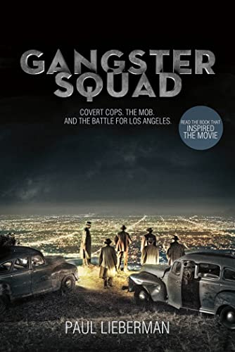 9781250020116: Gangster Squad: Covert Cops, the Mob, and the Battle for Los Angeles