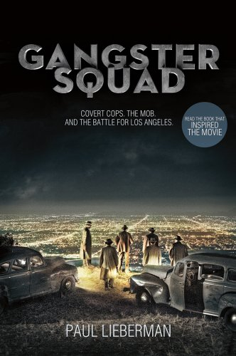 9781250020154: Gangster Squad: Covert Cops, the Mob, and the Battle for Los Angeles