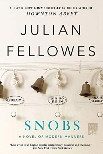 9781250020369: Snobs: A Novel