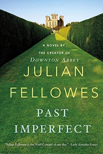 9781250020376: Past Imperfect: A Novel