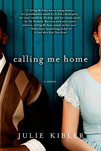 9781250020437: Calling Me Home: A Novel