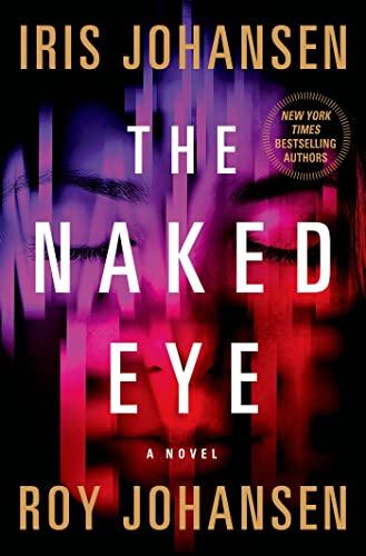 9781250020543: The Naked Eye: A Novel (Kendra Michaels)