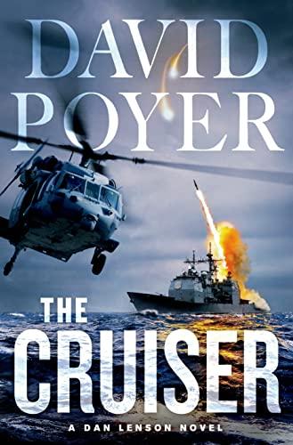 9781250020581: The Cruiser: A Dan Lenson Novel (Dan Lenson Novels)