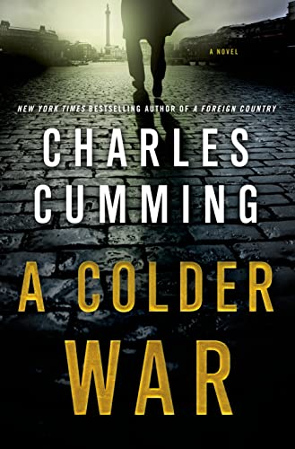 9781250020611: A Colder War: A Novel (Thomas Kell)