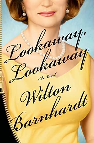 9781250020833: Lookaway, Lookaway: A Novel