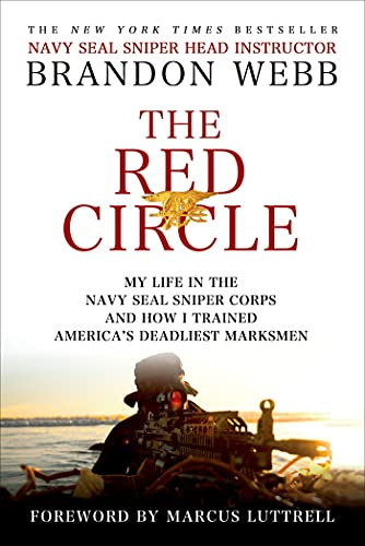 9781250021212: The Red Circle: My Life in the Navy Seal Sniper Corps and How I Trained America's Deadliest Marksmen
