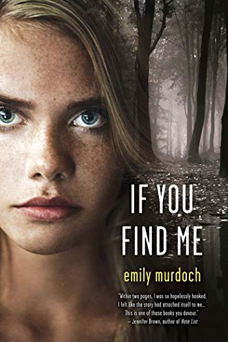 9781250021526: If You Find Me: A Novel