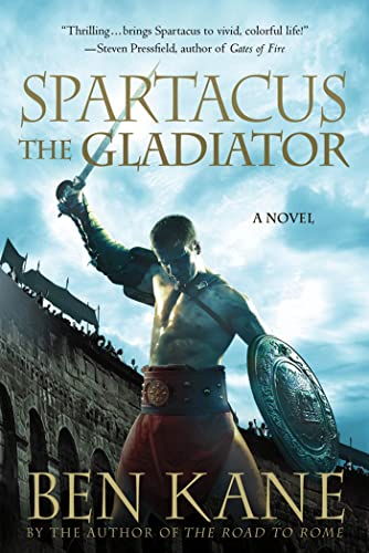 9781250021564: Spartacus: The Gladiator: A Novel (Spartacus Chronicles)