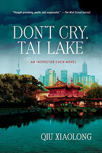 9781250021588: Don't Cry, Tai Lake (Inspector Chen)