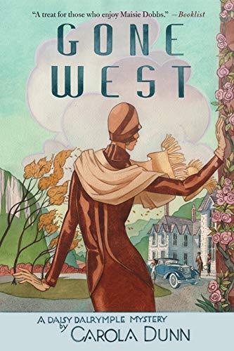 Gone West: A Daisy Dalrymple Mystery (Daisy Dalrymple Mysteries) (1250021596) by Carola Dunn
